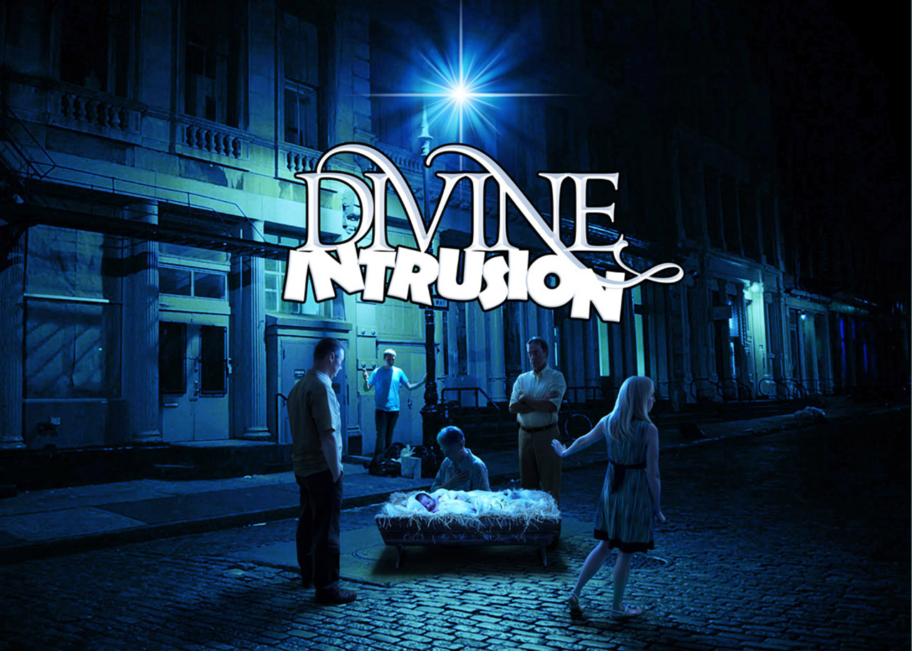 Divine Intrusion – A Modern Nativity