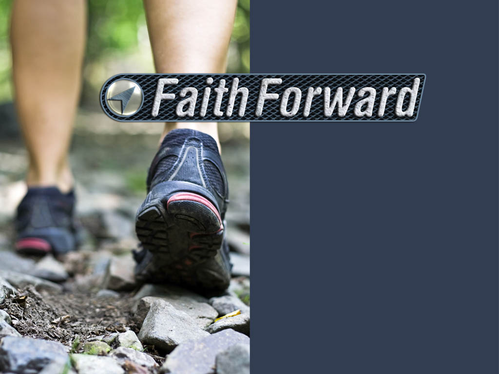 Faith Forward Vision Casting Series
