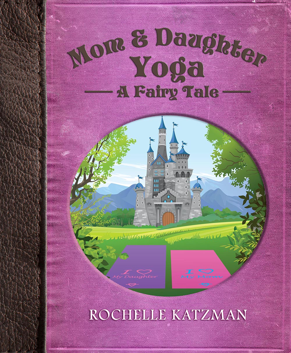 Mom and Daughter Yoga A Fairy Tale COVER